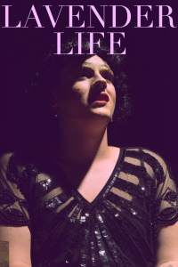 LAVENDER LIFE (Ultra V Theatre Company): 2019 Fringe review