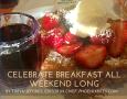 Celebrate Breakfast All Weekend Long