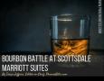 Bourbon Battle at Scottsdale Marriott Suites