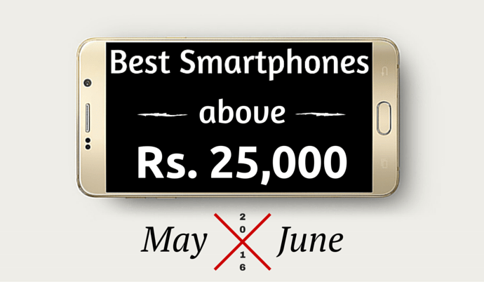 best smartphones above 25000