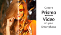 How to Create a Prisma Video on any Smartphone in 10 Steps