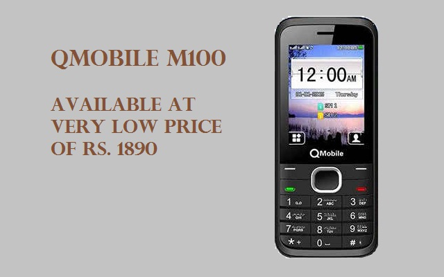 QMobile M100 is now available as Low Price as Rs 1890