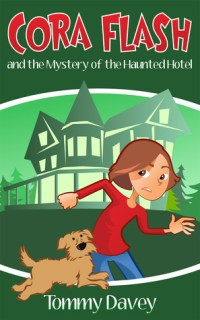 Cora Flash and the Mystery of the Haunted Hotel