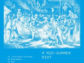 AMidSummerRiot