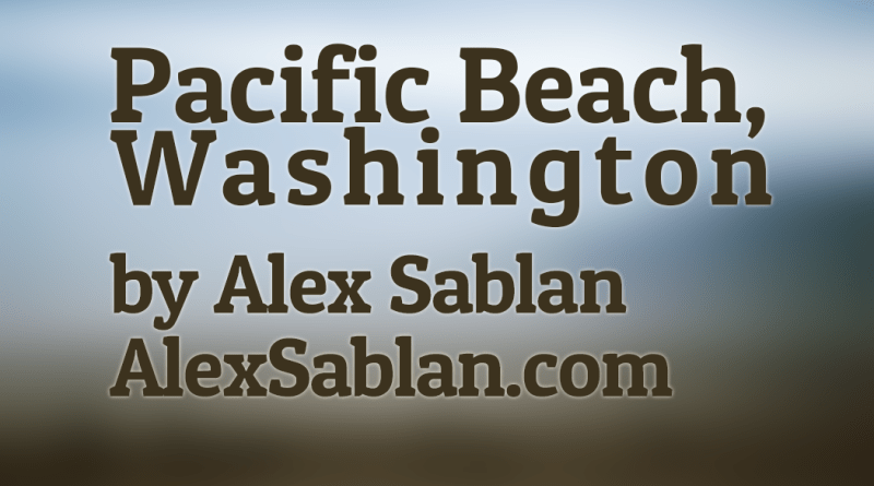 Pacific Beach, Washington by Dayton Photographer Alex Sablan