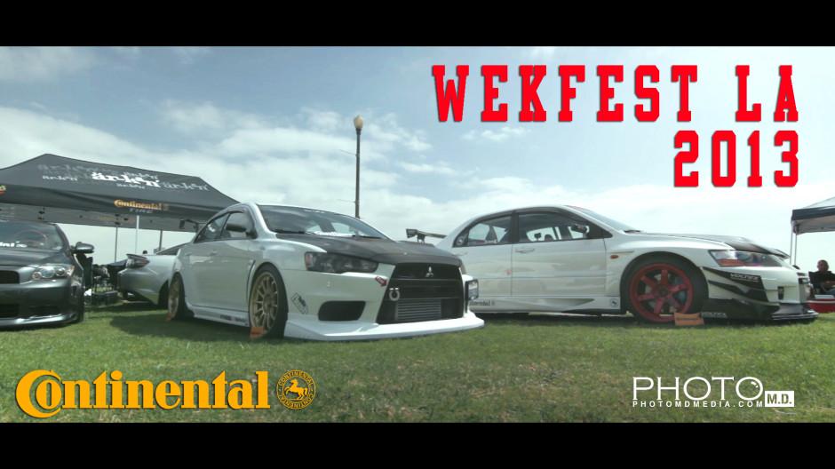 Wekfest LA 2013 Thumbnail