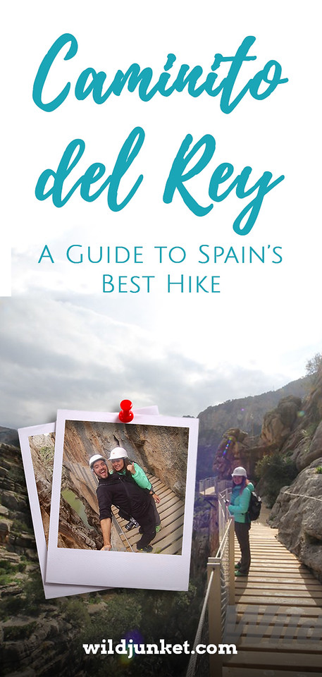 caminito del rey - guide to spain's best hike