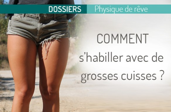 cacher-ses-grosses-cuisses