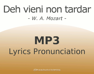 Deh vieni non tardar Lyrics Pronunciation