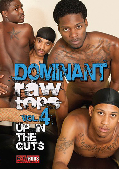 Dominant Raw Tops 4: Up In The Guts cover