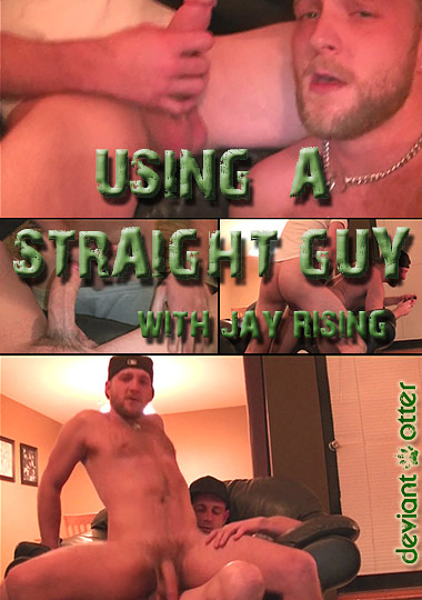 Using A Straight Guy With Jay Rising cover