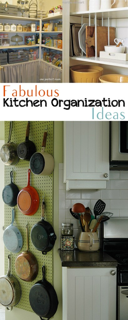 Fabulous Kitchen Organization Ideas