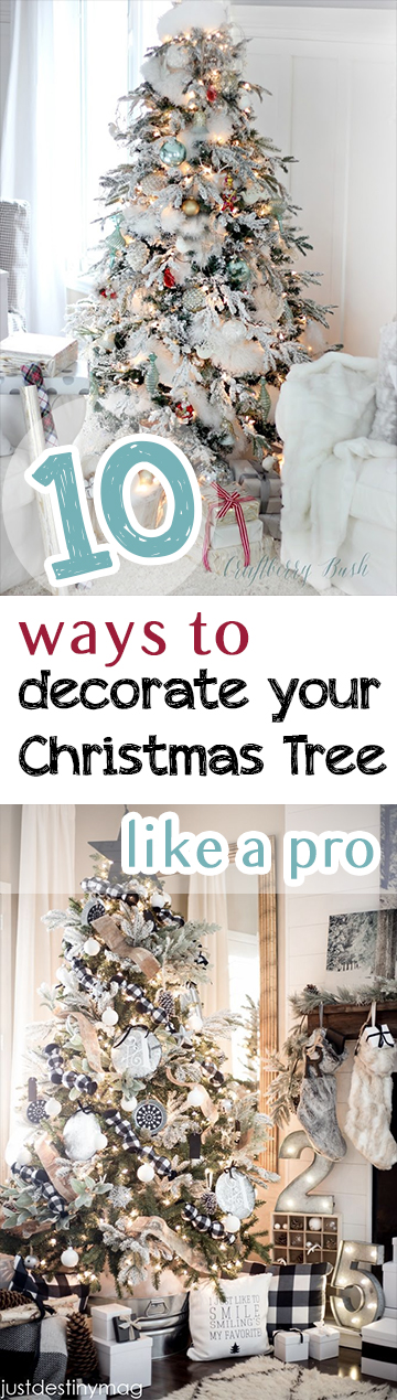 10 Ways To Decorate Your Christmas Tree Like A Pro