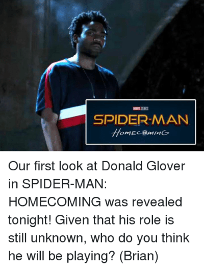 MARNE ST00S SPIDERMAN Our First Look at Donald Glover in SPIDER-MAN HOMECOMING Was Revealed ...