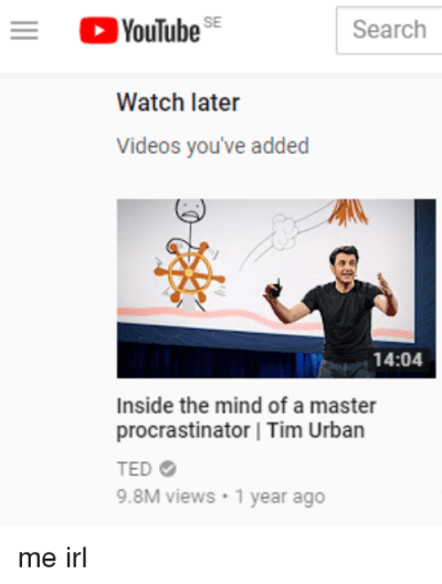 YouTube SE Search Watch Later Videos You've Added 1404 Inside the Mind of a Master ...
