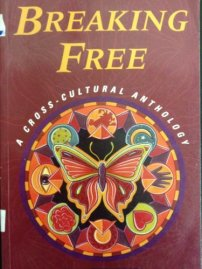 Breaking Free : A Cross-Cultural Anthology: Borovilos, John