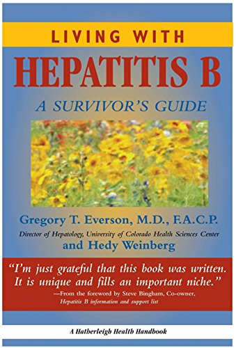 9781578260843: Living With Hepatitis C: A Survivor's Guide third edition - AbeBooks - Gregory T ...