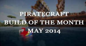 piratecraft_build_of_the_month_may_2014