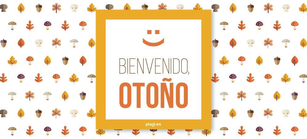 ¡Bienvenido, otoño!