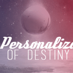 Destiny News - Personalization