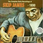 SKIP JAMES – The complete early recordings