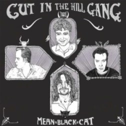 Cut In The Hill Gang - Mean Black Cat