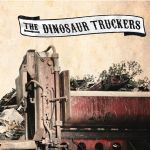 THE DINOSAUR TRUCKERS – The Dinosaur Truckers