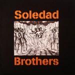 SOLEDAD BROTHERS – Master Supertone (1998) & Human Race Blues (2015)