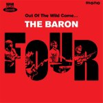 THE BARON FOUR – Out Of The Wild Come​.​.​.