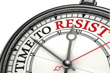 time to resist