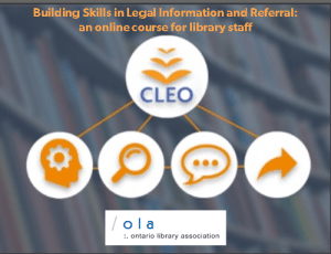 "This is a screenshot from an online course for library staff in Ontario called ""Building Skills in Legal Information and Referral"". The online course has been developed by Community Legal Education Ontario or CLEO, and the Ontario Library Association or OLA."