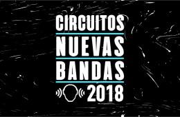 Circuito Nuevas Bandas 2018