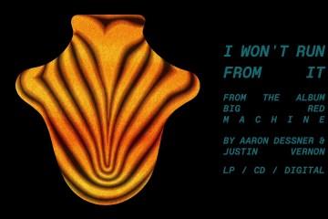 Big Red Machine de Justin Vernon y Aaron Dessner debutaron con su disco homónimo. Cusica Plus.