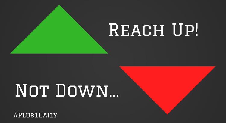 Reach Up!