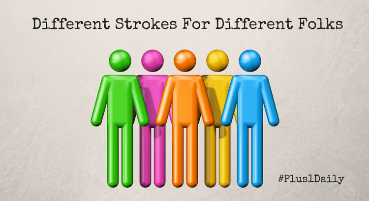 different-strokes-for-different-folks