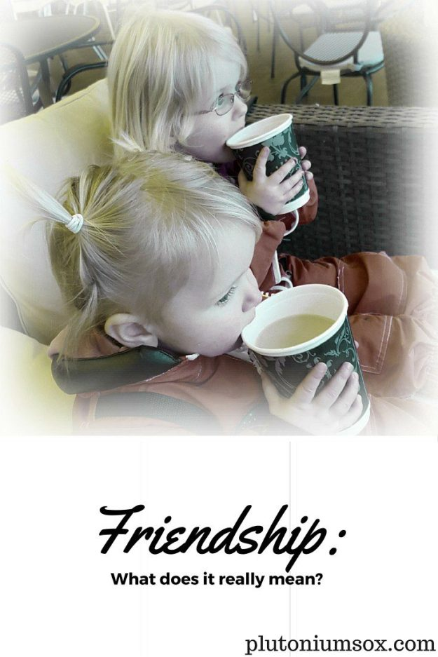 Friendship: What does it really mean?