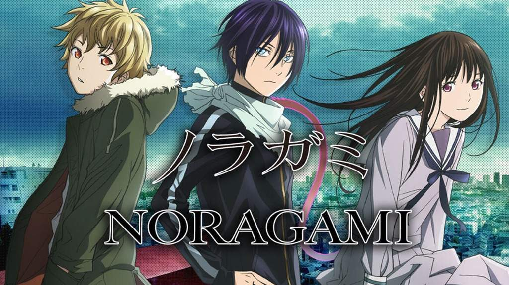 Noragami   My Thoughts   Anime Amino Noragami