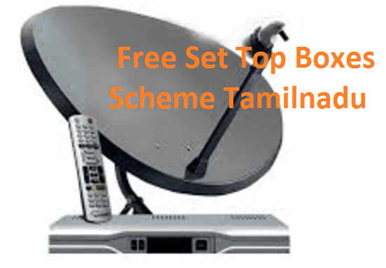 Free Set Top Boxes Scheme Tamilnadu