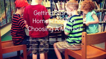 ChoosingaMethodtoHomeschool