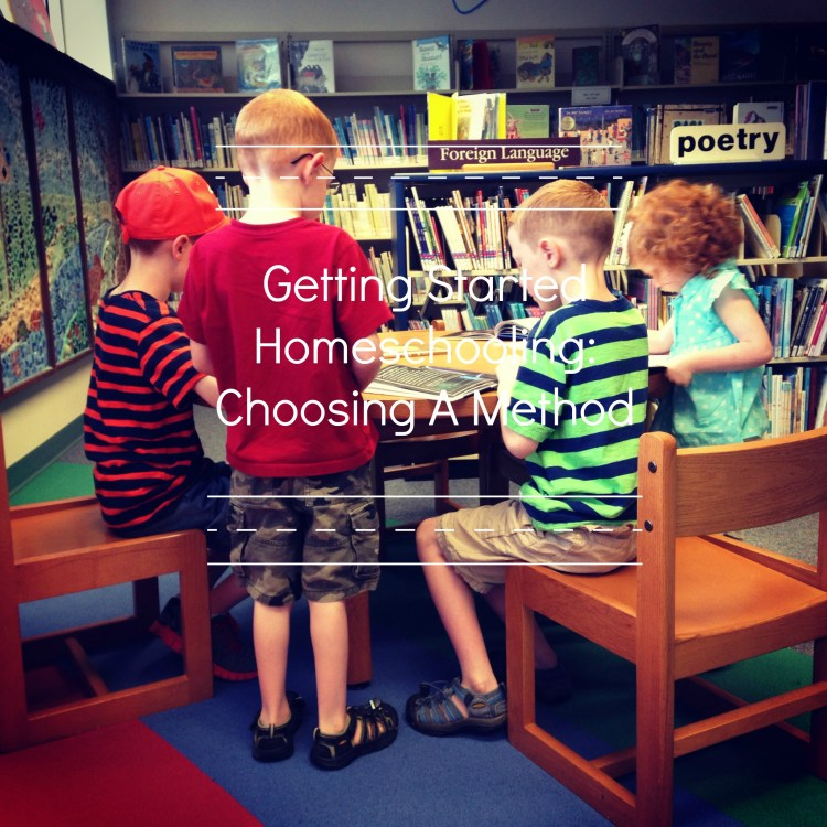 ChoosingaMethodtoHomeschool