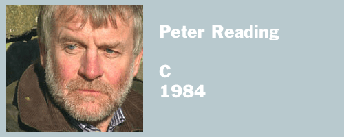 image for Peter Reading, C, 1984