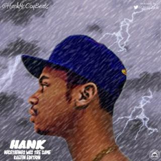 "Hank McCoy (@HankMcCoyBeats) – #nicethings Was The Same: Raijin Edition"" (Mixtape)"