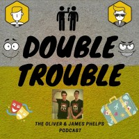 Double Trouble Podcast – O&J Phelps