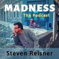 Madness: the Podcast.