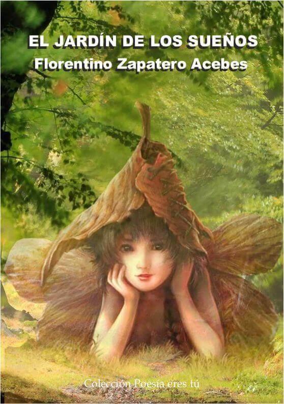 El Jardin De Los Suenos Florentino Zapatero Acebes Grupo
