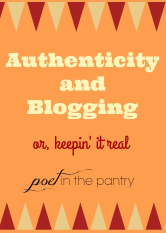 Authenticity and Blogging: or, keepin' it real. The importance of disclosing relationships with your sponsors for transparency.