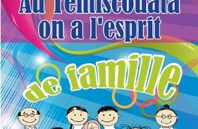 Au Témiscouata, on a l'esprit de famille!
