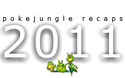 2011recap pokejungle Recaps 2011: Gen V English Names