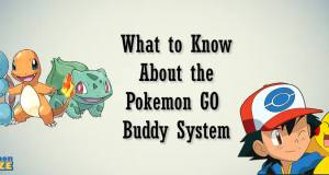 What to Know About the Pokemon GO Buddy System