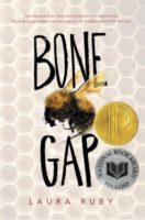 Bone Gap By Laura Ruby Read by August 1, 2017